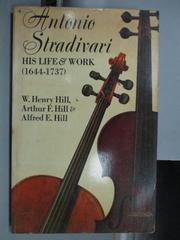 【書寶二手書T6/原文小說_OAU】Antonio Stradivari His Life&Work