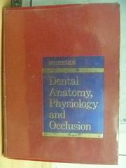 【書寶二手書T6/大學理工醫_WEQ】Dental Anatomy Physiology and Occlusion_1