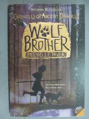 【書寶二手書T1/原文小說_GJO】Wolf Brother_Paver, Michelle