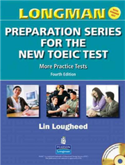 Longman Preparation Series for the New TOEIC Test: More Practice Tests 4/E