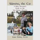 Skinning the Cat: A Baby Boomer's Guide to the New Retiree Lifestyles