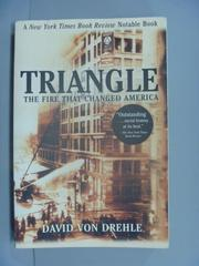 【書寶二手書T2/歷史_NLO】Triangle: The Fire That Changed America