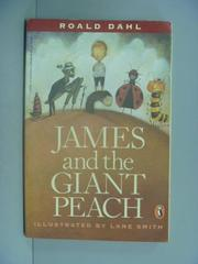 【書寶二手書T8/原文小說_ILK】James and the Giant Peach_Dahl, Roald