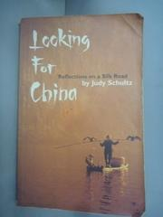 【書寶二手書T4/地理_HHA】Looking for China: Reflections on a Silk Roa
