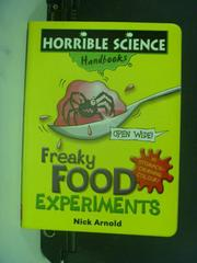 【書寶二手書T9/繪本_ONA】Freaky Food Experiments_Nick Arnold