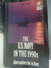 【書寶二手書T5/軍事_ZHZ】The U.S. Navy in the 1990s: Alternatives