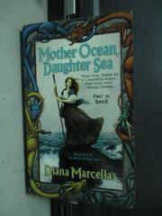 【書寶二手書T9/原文小說_KAI】Mother ocean daughter sea_Diana marcellas