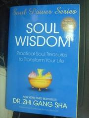 【書寶二手書T9/勵志_ZBO】Soul Wisdom: Practical Soul Treasures to_附光碟