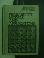 【書寶二手書T4/大學理工醫_OEN】Probability Models and Applications_民71