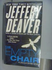 【書寶二手書T9/原文小說_KMH】The Empty Chair_Jeffry Deaver
