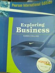 【書寶二手書T5/大學商學_QAZ】Exploring Business_KAREN,etc