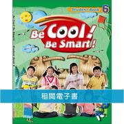 Be Cool! Be Smart! .6(附音檔)