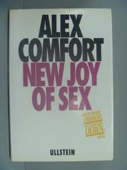 【書寶二手書T1/兩性關係_ZAK】Alex Comfort New Joy Of Sex_John Raynes