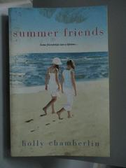 【書寶二手書T6/原文小說_OFC】Summer Friends_Chamberlin, Holly