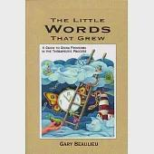 The Little Words That Grew: A Guide to Using Proverbs in the Therapeutic Process