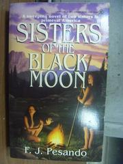 【書寶二手書T6/原文小說_KRP】Sisters of the black moon_F.J.Pesando