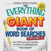 The Everything Giant Book of Word Searches: Over 300 Word Search Puzzles for Hours of Challenging Fun!