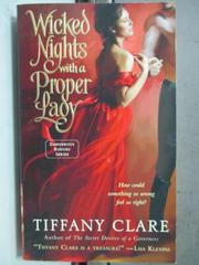 【書寶二手書T6/原文小說_HIC】Wicked Nights With a Proper Lady_Tiffany C