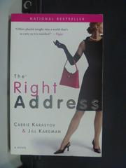 【書寶二手書T3/原文小說_JEU】The Right Address_Carrie Karasyov