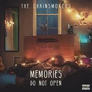 The Chainsmokers Memories... Do Not Open