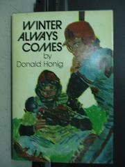 【書寶二手書T7/原文小說_LDG】Winter always comes_Donald honig