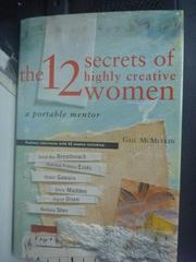 【書寶二手書T6/保健_QFV】The 12 Secrets of Highly Creative Women