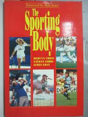 【書寶二手書T6/原文小說_WEL】The Sporting Body_Mervyn Cross, Nathan Gib