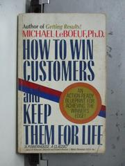 【書寶二手書T7/原文書_NAT】How to win customers and……