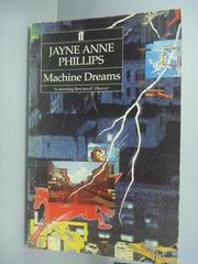【書寶二手書T3/原文小說_KHM】Machine Dreams_Jayne Anne