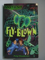 【書寶二手書T7/原文小說_NAN】Fly-blown_Philip Wooderson