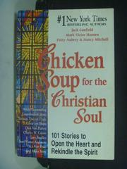 【書寶二手書T7/宗教_HKD】Chicken Soup for the Christian Soul