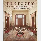 Kentucky: Historic Houses and Horse Farms of Bluegrass Country