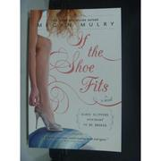 【書寶二手書T7/原文小說_JJH】If the Shoe Fits_Mulry, Megan