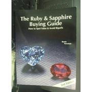 【書寶二手書T7/收藏_ZDP】The Ruby & Sapphire Buying Guide