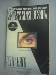 【書寶二手書T8/原文小說_HIO】Smilla's Sense of Snow_Peter Hoeg