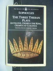 【書寶二手書T9/原文小說_GHZ】The Three Theban Plays_SOPHOCLES