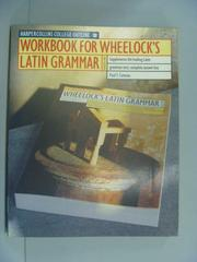 【書寶二手書T1/語言學習_YJS】Wheelock's Latin: Workbook_Paul T. Comeau