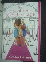【書寶二手書T7/原文小說_LMN】The Daughters Take the Stage_Joanna