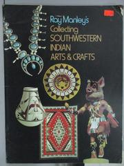 【書寶二手書T8/藝術_PPZ】Ray Monley's Collecting Southwestern Indian