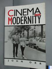 【書寶二手書T8/影視_YAR】Cinema and Modernity_Orr, John