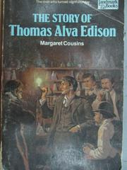 【書寶二手書T6/原文小說_MQJ】The Story of Thomas Alva Edison