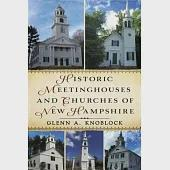 Historic Meeting Houses and Churches of New Hampshire