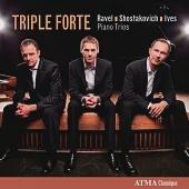 Ravel, Shostakovich and Ives piano trios / Triple Forte