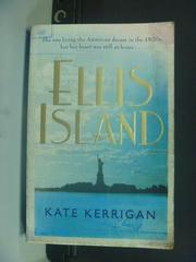 【書寶二手書T9/原文小說_KOM】Ellis Island_Kate Kerrigan
