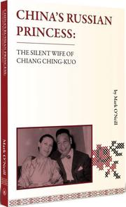 Chinas Russian Princess:the Silent Wife of Chian