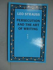 【書寶二手書T3/政治_JDA】Persecution and the Art of Writing_Strauss,