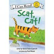 An I Can Read Book My First Reading: Scat, Ca..