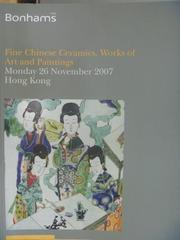 【書寶二手書T2/收藏_QJJ】Bonhams_2007/11/26_Fine Chinese Ceramics..