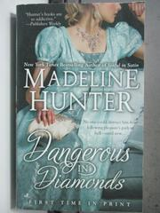 【書寶二手書T7/原文小說_HGX】Dangerous in Diamonds_Hunter, Madeline