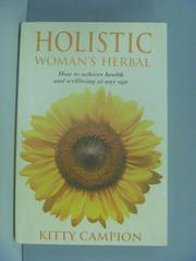 【書寶二手書T2/養生_ZDX】Holistic Woman's Herbal_ Kitty Campion